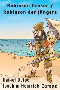 Cover Robinson Crusoe  / Robinson der Jüngere