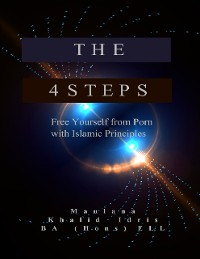 Cover The 4 Steps - Free Yourself from Porn With Islamic Principles