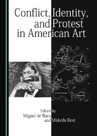 Cover Conflict, Identity, and Protest in American Art
