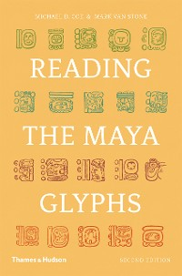Cover Reading the Maya Glyphs (Second Edition)