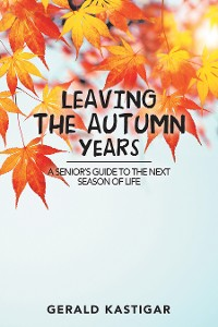 Cover Leaving the Autumn Years