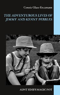 Cover The Adventurous Lives of Jimmy and Kenny Pebbles