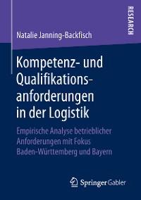 Cover Kompetenz- und Qualifikationsanforderungen in der Logistik