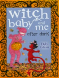 Cover Witch Baby and Me After Dark