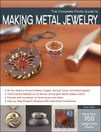 Cover The Complete Photo Guide to Making Metal Jewelry