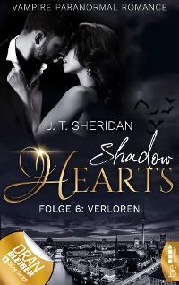 Cover Shadow Hearts - Folge 6: Verloren