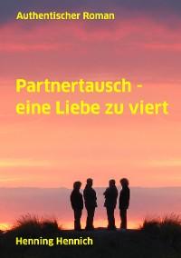 Cover Partnertausch - eine Liebe zu viert
