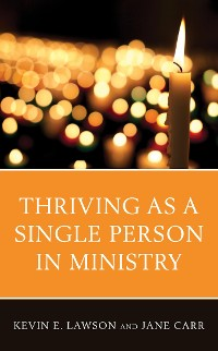 Cover Thriving as a Single Person in Ministry