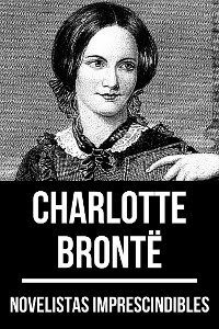 Cover Novelistas Imprescindibles - Charlotte Brontë