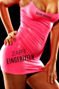 Cover Zart Eingeritten