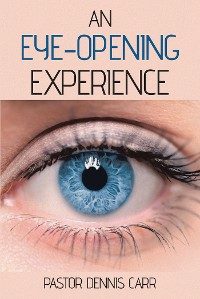 Cover An Eye-Opening Experience