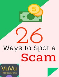 Cover 26 Ways to Spot a Scam