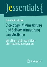 Cover Stereotype, Viktimisierung und Selbstviktimisierung von Muslimen