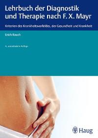 Cover Lehrbuch der Diagnostik und Therapie nach F.X. Mayr.