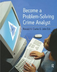 Cover Become a Problem-Solving Crime Analyst