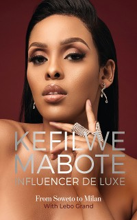 Cover Kefilwe Mabote: Influencer De Luxe