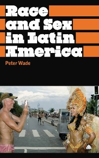 Cover Race and Sex in Latin America