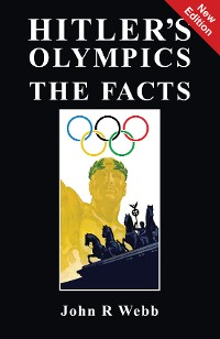 Cover Hitler's Olympics - The Facts