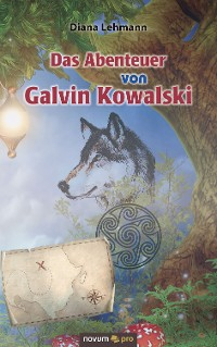 Cover Das Abenteuer von Galvin Kowalski