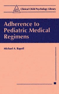 Cover Adherence to Pediatric Medical Regimens