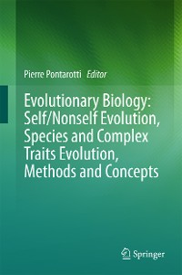 Cover Evolutionary Biology: Self/Nonself Evolution, Species and Complex Traits Evolution, Methods and Concepts