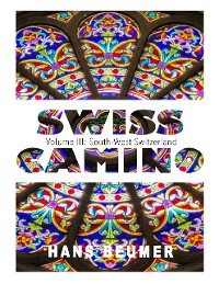 Cover SWISS CAMINO - Volume III: South-West Switzerland