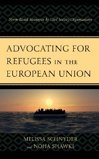 Cover Advocating for Refugees in the European Union