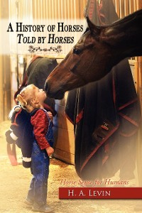 Cover A History of Horses Told by Horses