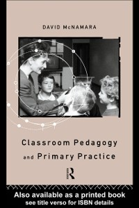 Cover Classroom Pedagogy and Primary Practice