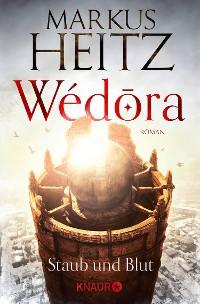 Cover Wédora – Staub und Blut