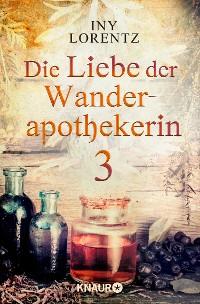 Cover Die Liebe der Wanderapothekerin 3