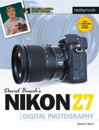 Cover David Busch's Nikon Z7 Guide to Digital Photography