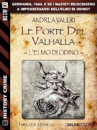 Cover Le Porte del Valhalla - L'elmo di Odino