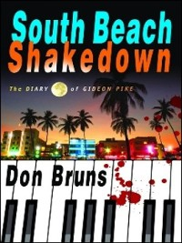 Cover South Beach Shakedown: The Diary of Gideon Pike