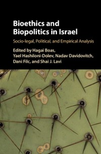 Cover Bioethics and Biopolitics in Israel