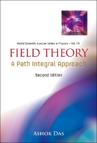 Cover Field Theory: A Path Integral Approach (2nd Edition)