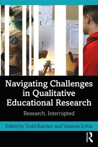 Cover Navigating Challenges in Qualitative Educational Research