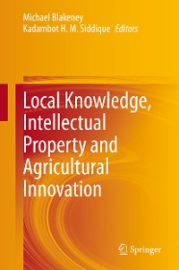 Cover Local Knowledge, Intellectual Property and Agricultural Innovation