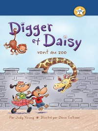 Cover Digger et Daisy vont au zoo (Digger and Daisy Go to the Zoo)