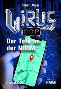Cover Virus-Cop: Der Tote an der Nidda