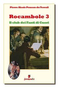 Cover Rocambole 3. Il club dei Fanti di Cuori