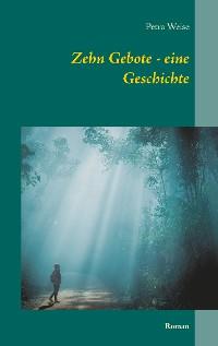 Cover Zehn Gebote - eine Geschichte