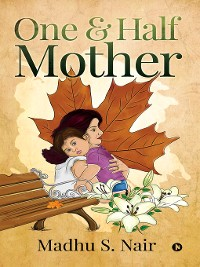 Cover One & Half Mother
