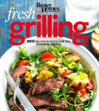 Cover Better Homes and Gardens Fresh Grilling