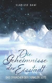 Cover Die Geheimnisse der Eisstadt
