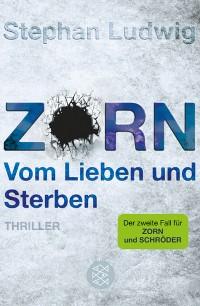 Cover Zorn - Vom Lieben und Sterben