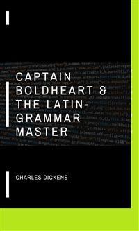 Cover Captain Boldheart & the Latin-Grammar Master