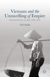 Cover Vietnam and the Unravelling of Empire