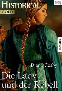 Cover Die Lady und der Rebell
