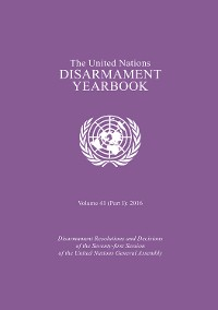 Cover United Nations Disarmament Yearbook 2016: Part I